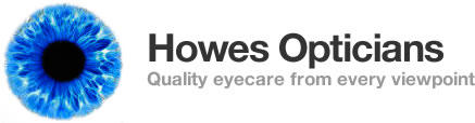 Howes Opticians - Quality eyecare from every viewpoint